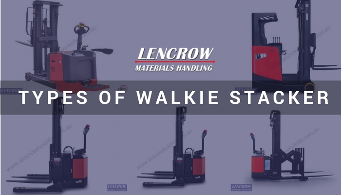 Walkie Stacker Types, Application & Advantages